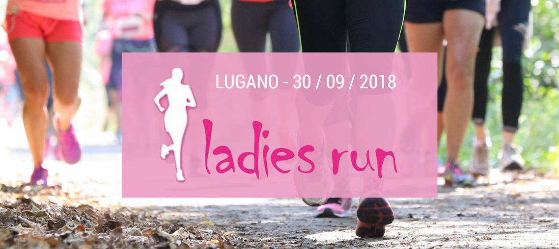 Ladies Run arriva a Lugano!