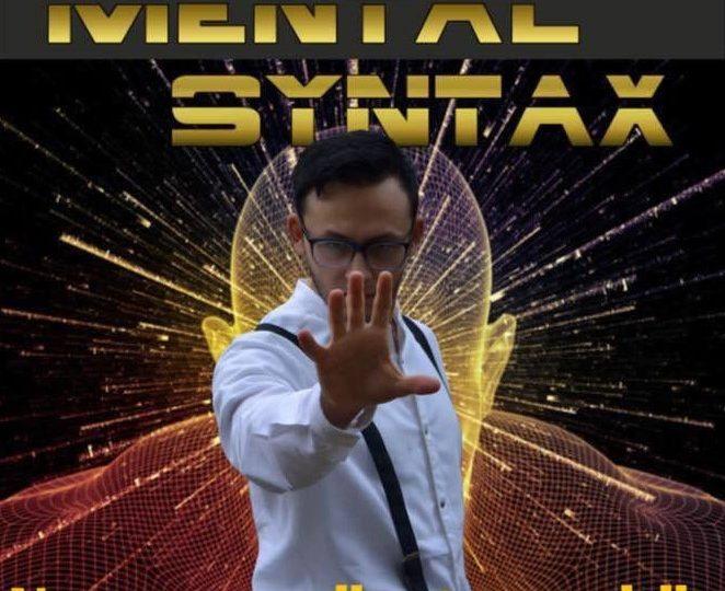Mental Syntax, il teatro della mente va in scena