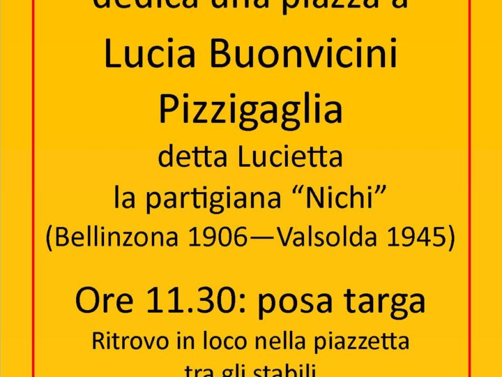 Lucia Buonvicini: a Bellinzona una piazza per la partigiana valsoldese