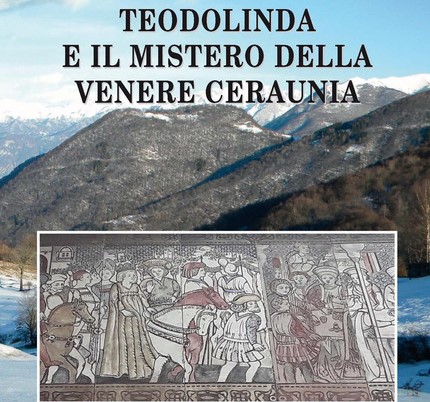 La regina Teodolinda e la Valle Intelvi