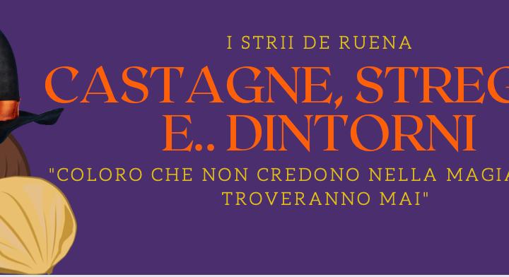 Castagne, streghe e dintorni: arriva la terza edizione